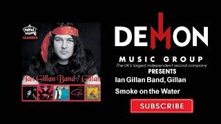 Ian Gillan Band, Gillan - Smoke on the Water
