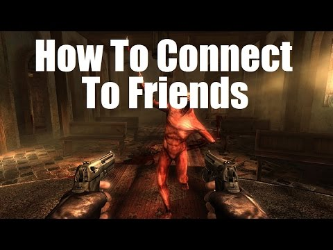 Killing Floor - How To Connect To Your Friends (Bug Fix)
