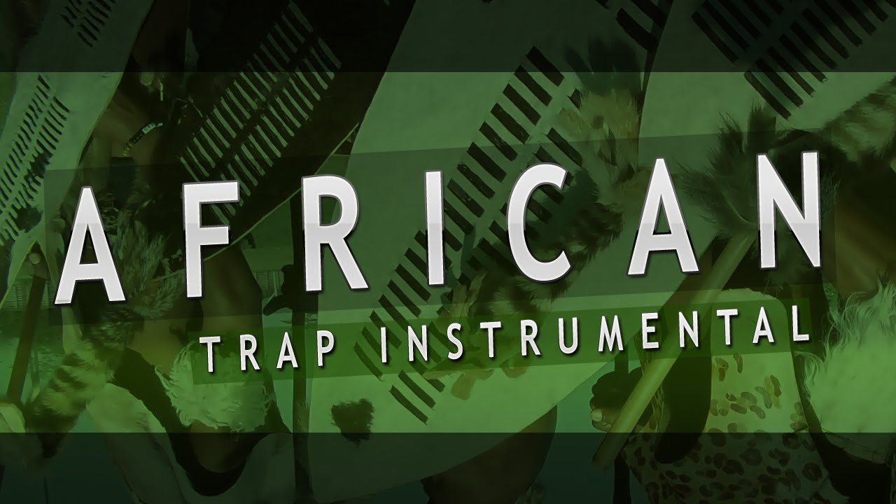 AFRICAN TRAP BEAT - Extreme Afro 808 Rap Beat Instrumental 2018 | African  Rap Beat