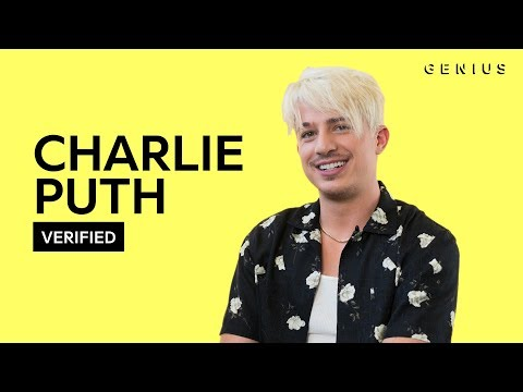 """Charlie Puth """"The Way I Am"""" Official Lyrics & Meaning 