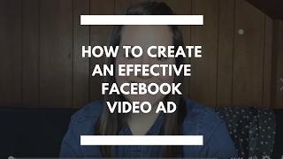 Wie erstellt man eine Effektive Facebook-Video-Ad