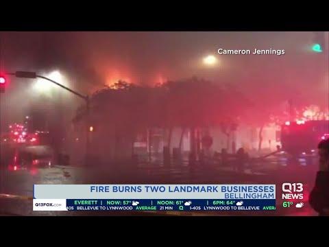 Fire Burns Two Landmark Businesses In Bellingham