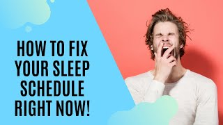 How to INSTANTLY Fix Your Sleep Schedule During Quarantine