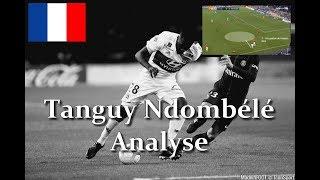 (FR) Tanguy Ndombele (OL) Analyse