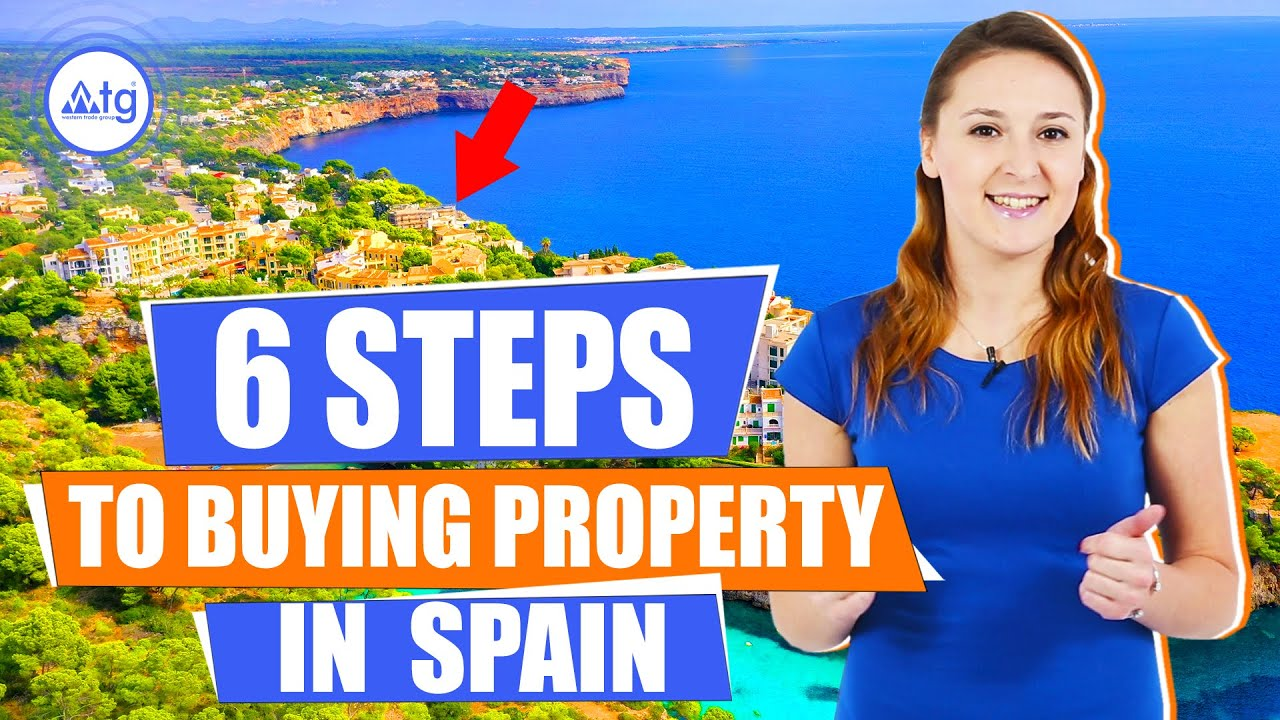 6 steps to buying property in Spain