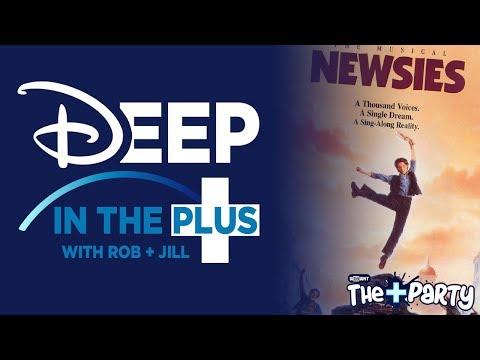 Deep In The Plus: Episode 1 - Newsies! On Disney+