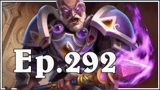 Funny And Lucky Moments - Hearthstone - Ep. 292