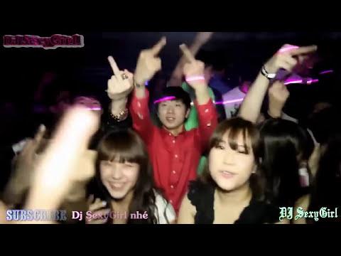 ★ Nhạc Sàn Cực Mạnh - Tại Vũ Trường 18+ Korean Night Club - Part 2