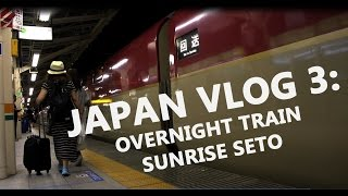 Japan's ONLY Night Train! | Nobi-Nobi Seat on the Sunrise Seto