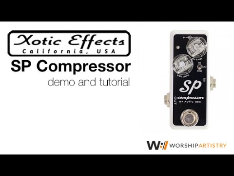 Exotic Effects Sp Compressor Demo and Tutorial
