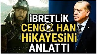 Reis ibretlik Cengiz Han hikayesini Anlattı..!