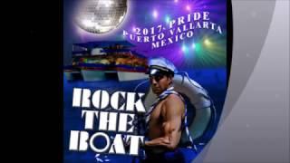 Vallarta Pride Rock the Boat Dance Party