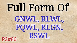 Full Form of GNWL, RLWL, PQWL, RLGN, RSWL in Railway | Full Form GK in Hindi | Mahipal Rajput