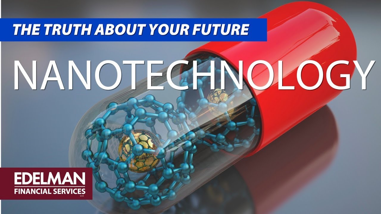 How Nanotechnology Can Change Your Life