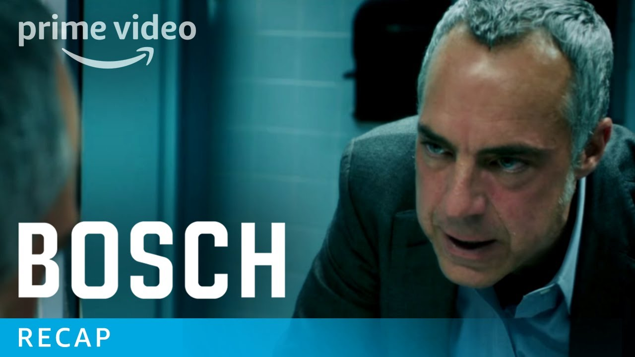 Bosch - Exclusive: Seasons 1 & 2 Recap   Prime Video