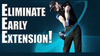 Eliminate Early Extension in Golf Swing