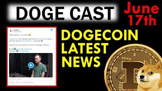 Dogecoin Latest News! - Transactions Update [June 17th]