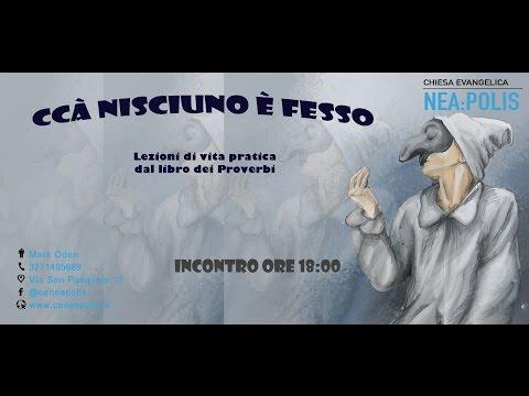 Ccà Nisciuno è Fesso - Proverbi 4 (Francesco Schiano)