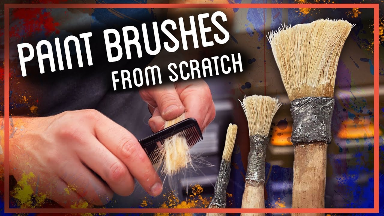 Paint Brushes From Scratch