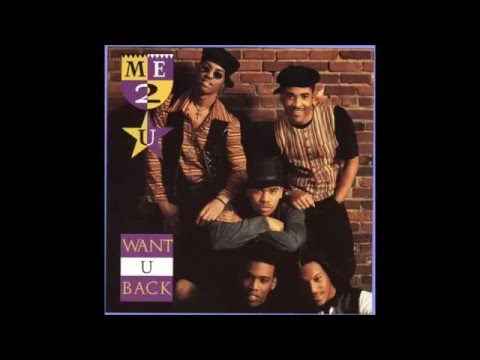 Me-2-U - Want U Back (Extended Version). 1993 RCA Records, Inc.