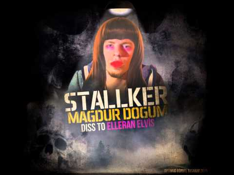 Stalker - Mağdur Doğum (Diss To Elleran Elvis)