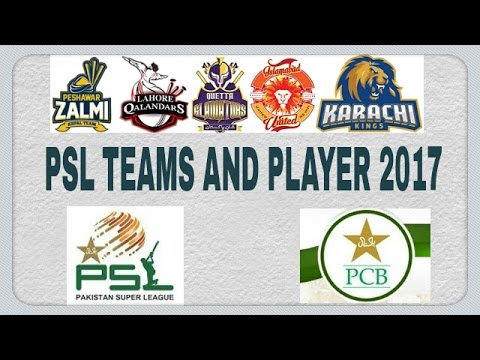 psl pakistan super league 2017 all teams and players