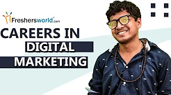 Careers in Digital Marketing - Job Prospects,Career Opportunities