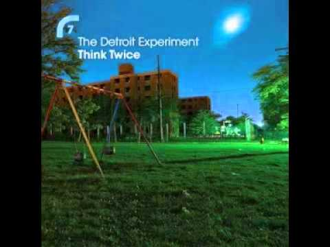 Think Twice (Henrik Schwarz RMX) The Detroit Experiment