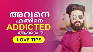 How To Make A Mąn Addicted To You - New Tips By Master Sri Adhish