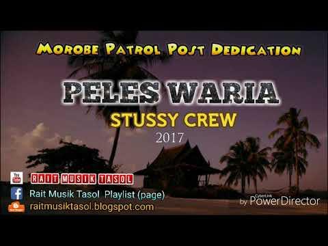 PELES WARIA (Morobe Patrol Post) - STUSSY CREW 2017