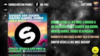 Mammoth vs Gold Skies vs Body Talk vs Van Gogh(DV&LM Mashup)