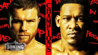CANELO ALVAREZ vs. DANIEL JACOBS Championship Preview | Boxing Highlights | BOXING WORLD WEEKLY