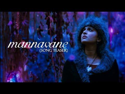 Irandaam Ulagam - Mannavane Official Song Teaser ft. Anushka Shetty