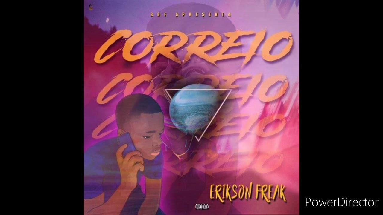 Erikson Freak - Correio (Hosted by. Rony Beat)