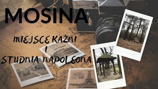 Mosina : Miejsce kaźni i studnia Napoleona