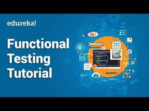 Functional Testing Tutorial | Types of Functional Testing  | Software Testing Training | Edureka thumbnail