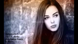 Darko Lazic ft. MC Yankoo - Slatka mala vestica (Remix Dj Bone)