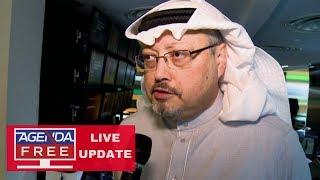 New Developments in Khashoggi Crisis - LIVE COVERAGE