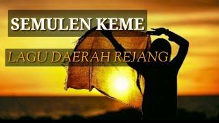 Download lagu Semulen Keme MP3
