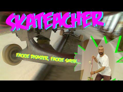 SKATEACHER 2 - FACKIE DISASTER, FACKIE SMITH...