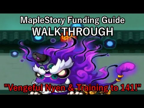 "MapleStory Funding Guide WALKTHROUGH 2018 Episode 3: ""Vengeful Nyen & Leveling to 141"""