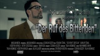 "Kurzfilm ᴴᴰ ""Der Ruf des Bittenden"" ┇Islamic Short Movie ┇English Subtitles - Muslim Media"