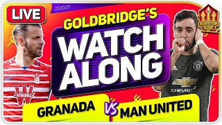 GRANADA vs MANCHESTER UNITED With Mark GOLDBRIDGE LIVE