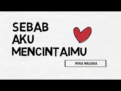 Sebab Aku Mencintaimu -Puisi Wira Nagara