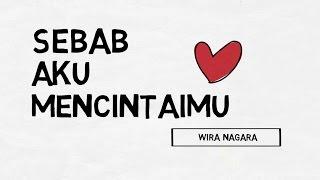 Sebab Aku Mencintaimu Puisi Wira Nagara