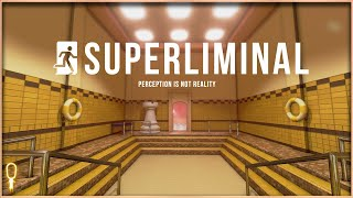 SUPERLIMINAL | Forced Perspective Mind Bendy Puzzle Game