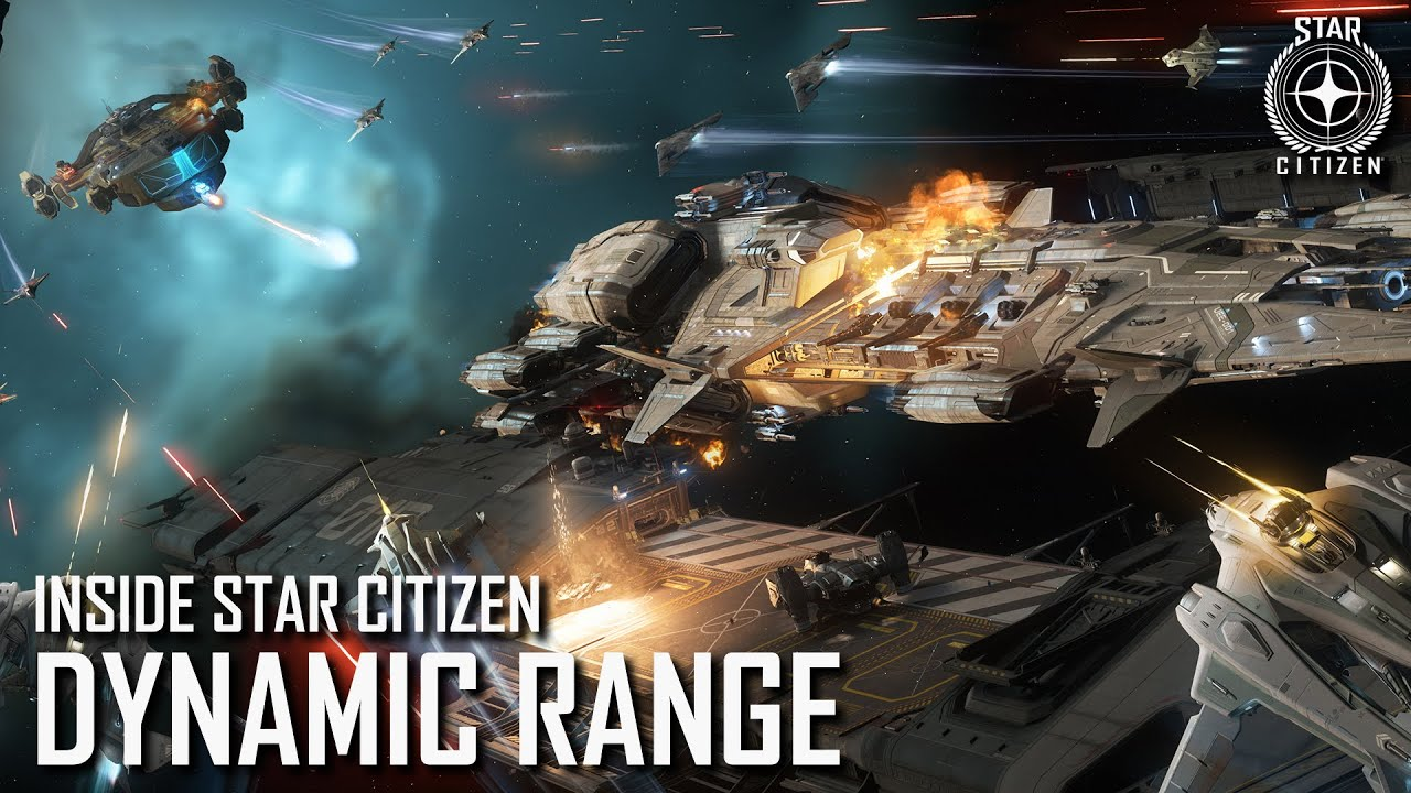 Inside Star Citizen: Dynamic Range | Spring 2021