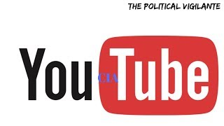 YouTube Hires The CIA To Censor Indie Media -- The Political Vigilante Graham discusses how Youtube is using creeps online as an excuse to censor. Submitted by Patreon Member Joy Chodan., From YouTubeVideos