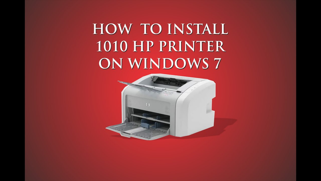 How To Install Hp 1010 Printer On Windows 7 Youtube