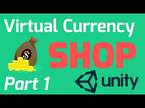 Virtual Currency Shop Tutorial - Part 1 (Unity, C#, JSON)